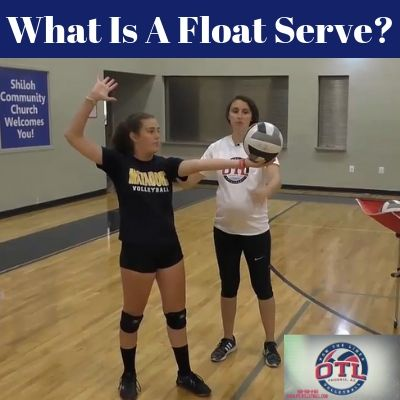 What Is A Float Serve In Volleyball